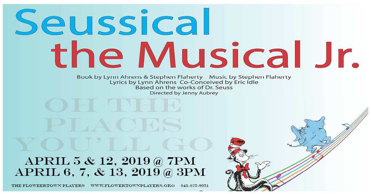 Seussical the Musical Jr  at Flowertown Players – April 5